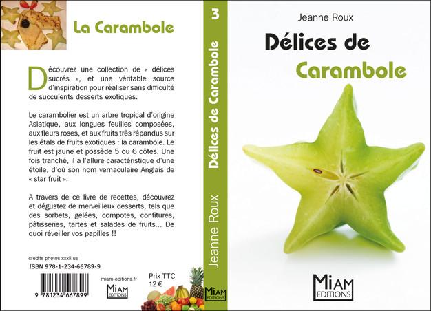 Collection Miam - Délices de Carambole
