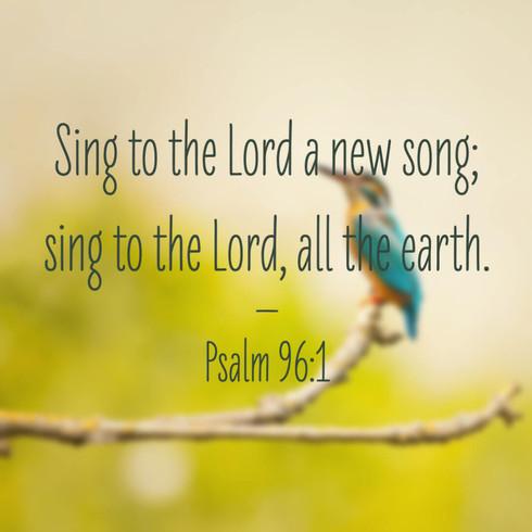 Psalm 96:1.jpg