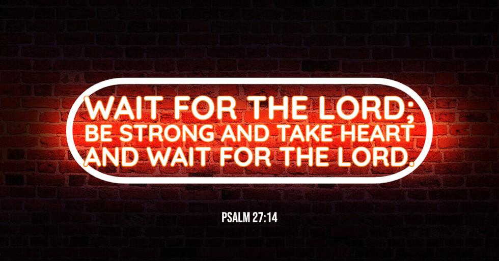 Psalm 27:14.jpg