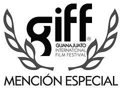 Guanajuato Film Festival Special Mention