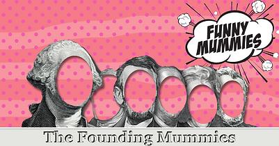 Founding Mummies.png