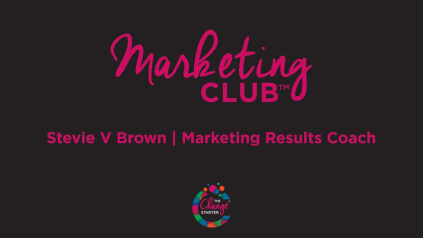 Stevie V Brown | Marketing Results Coach talks about Marketing Club, Group Coaching Program