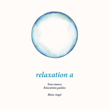 Relaxation a