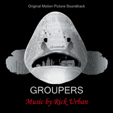 Groupers Soundtrack (Available on iTunes, Spotify, and Amazon Music)