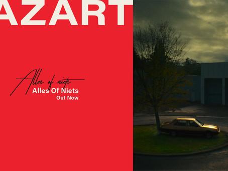 """Bazart - nieuwe single """"Alles Of Niets"""" nu uit!"""