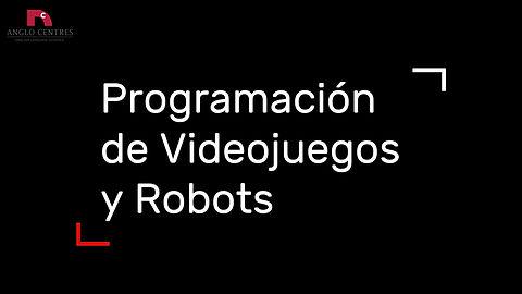 Robótica y videojuegos en Anglo Centres