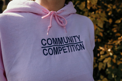 Community Above Competition Hoodie