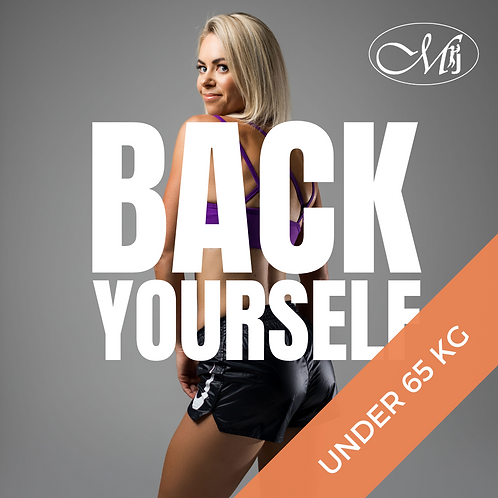Back Yourself (Under 65kg)