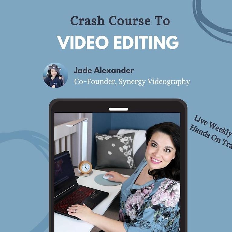 Crash Course to Video Editing