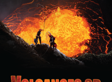 CALIFORNIA SCIENCE CENTER'S VOLCANOES 3D IN IMAX BRINGS VOLCANOES TO LIFE