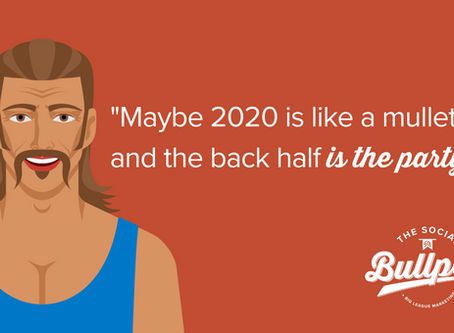 Marketing Mullet: Approaching Goals for the Second Half of 2020