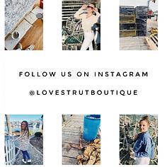Follow @lovestrutboutique on Instagram.P