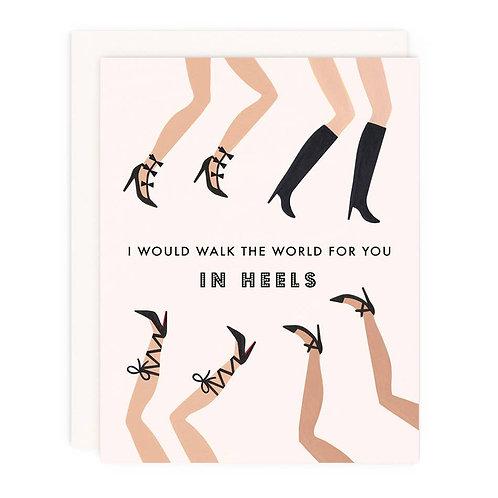 Walk the World in Heels Card