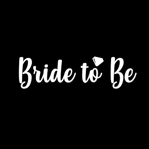 Bride to Be Decal