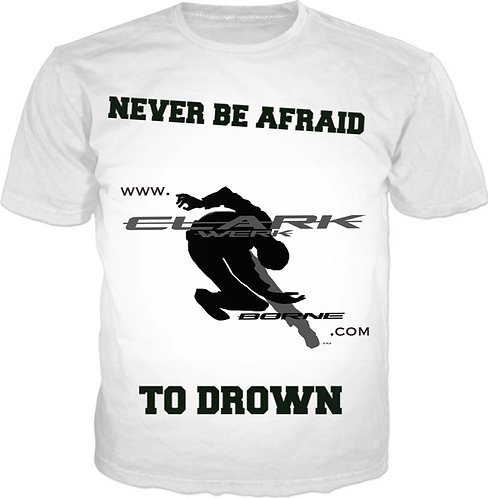 Never Be Afraid(tee)