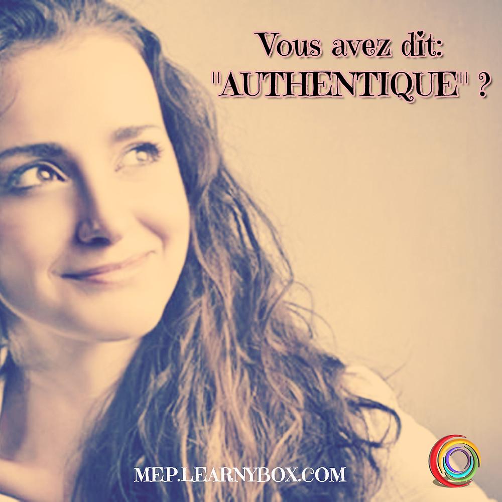 5 bonnes raisons d'être authentique