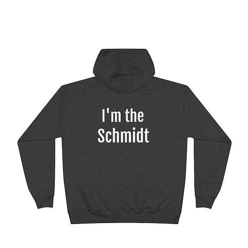 I'm the Schmidt - Medium Weight Hoodie
