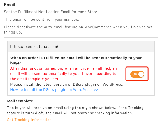 Set tracking for your orders with Woo DSers - Turn on Email feature - Woo DSers