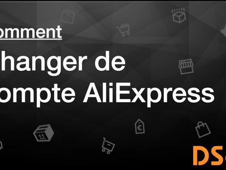 Comment changer de compte AliExpress
