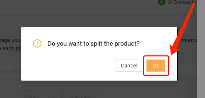 Split a product with Woo DSers - Confirm - Woo DSers
