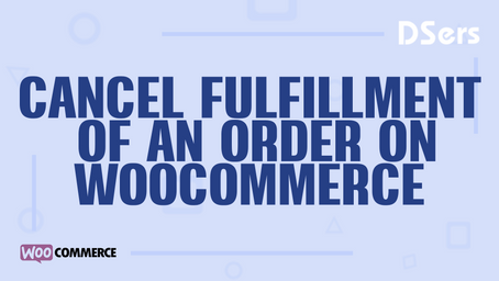 Cancel fulfillment of an order on WooCommerce