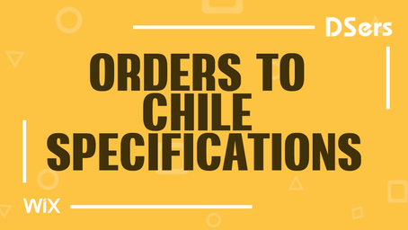 Orders to Chile specifications