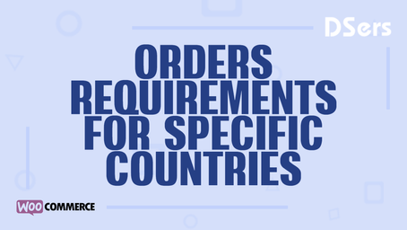 Order requirements for specific countries