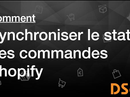 Comment synchroniser le statut des commandes Shopify
