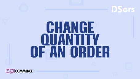 Change quantity of an order