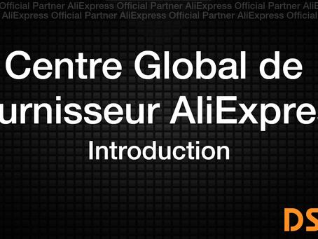 Introduction Centre Global de fournisseur AliExpress