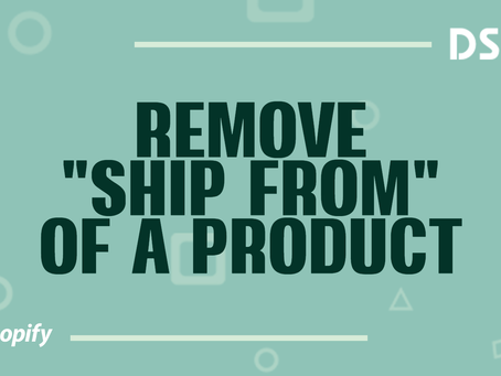 "Remove ""Ship From"" of a product"