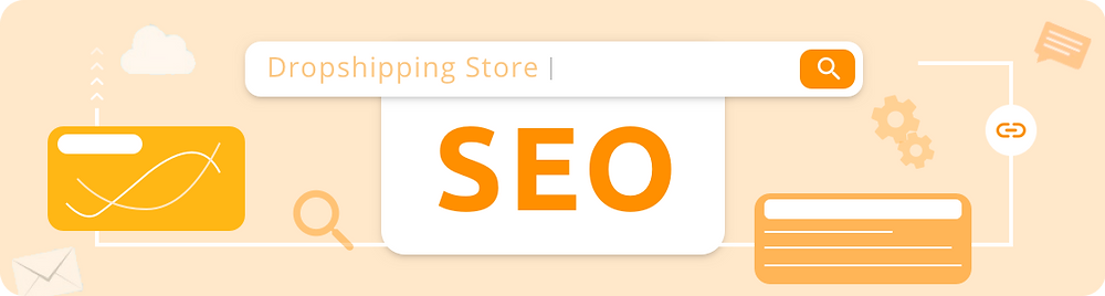How to improve SEO for dropshipping with DSers Beginner guide - SEO - DSers