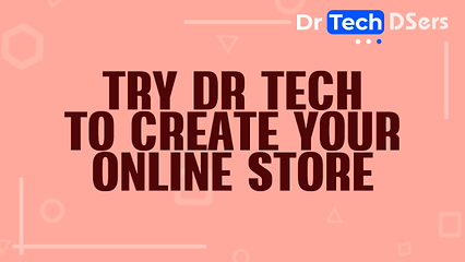 Try Dr Tech to create your online store.