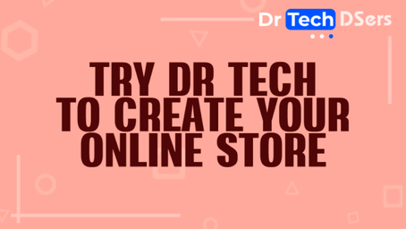 Try Dr Tech to create your online store