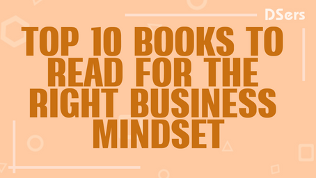 Top 10 Books to Read for the Right Business Mindset