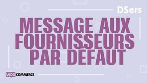 Message aux fournisseurs par défaut