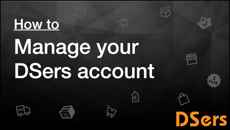 How to manage your DSers account
