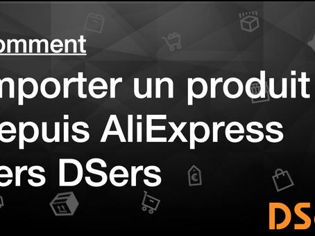 Comment importer un produit depuis AliExpress vers DSers