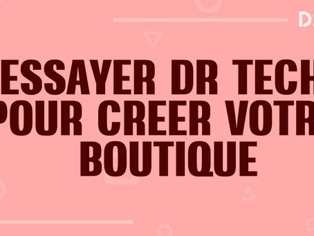 Dropshipping avec Dsers: Découvrez Dr Tech pour votre boutique en ligne