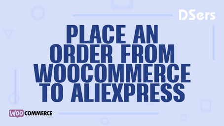 Place an order from WooCommerce to AliExpress