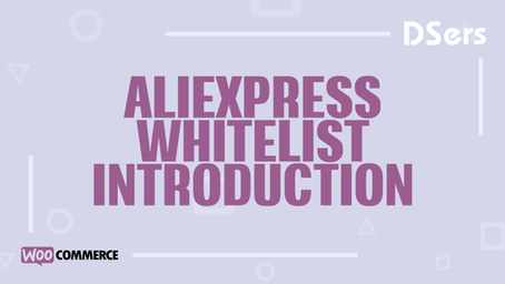 AliExpress whitelist introduction
