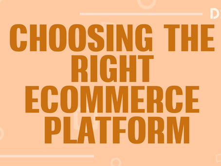Choosing the right eCommerce platform