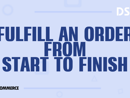 Fulfill an order from start to finish