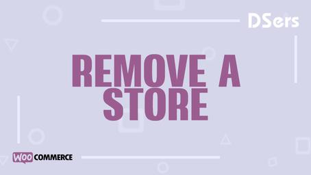 Remove a WooCommerce store