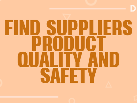 Find Suppliers' product quality and safety