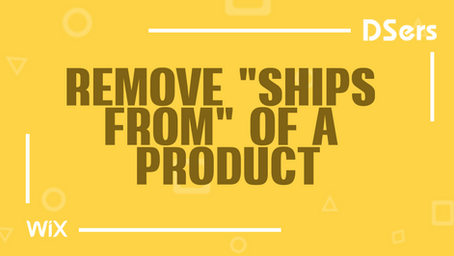 """Remove """"Ships From"""" of a product"""