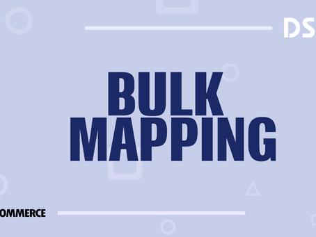 Bulk Mapping