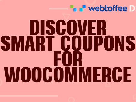 Discover Smart Coupons for WooCommerce