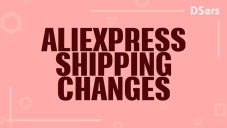 AliExpress Shipping Methods Changes