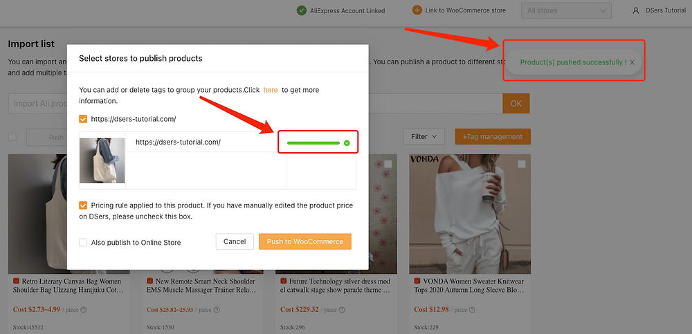 Push a product to your WooCommerce store with Woo DSers - Succeed notification - Woo DSers